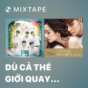 Mixtape Dù Cả Thế Giới Quay Lưng - Various Artists