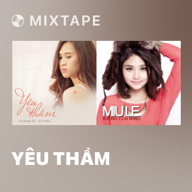 Mixtape Yêu Thầm - Various Artists