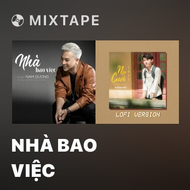 Mixtape Nhà Bao Việc - Various Artists