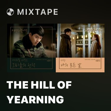 Mixtape The Hill Of Yearning - Various Artists