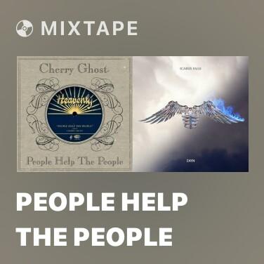 Mixtape People Help the People - Various Artists