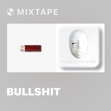 Mixtape BULLSHIT - Various Artists