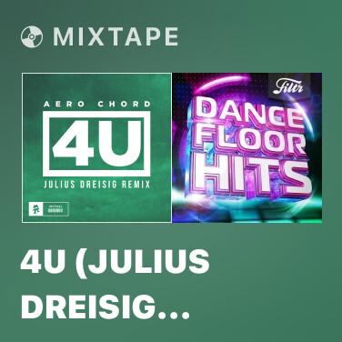Mixtape 4U (Julius Dreisig Remix) - Various Artists