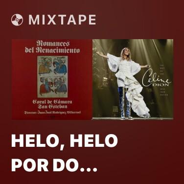 Mixtape Helo, helo por do viene - Various Artists