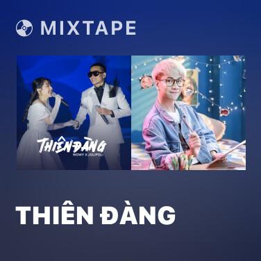 Mixtape Thiên Đàng - Various Artists