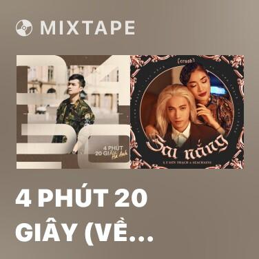 Mixtape 4 Phút 20 Giây (Về Nhà Với Anh Đi) - Various Artists