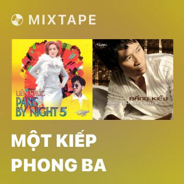 Mixtape Một Kiếp Phong Ba - Various Artists