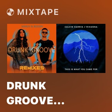 Mixtape Drunk Groove (Rodge Remix) - Various Artists