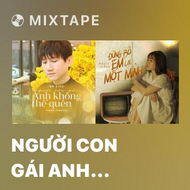 Mixtape Người Con Gái Anh Không Thể Quên (Piano Version) - Various Artists