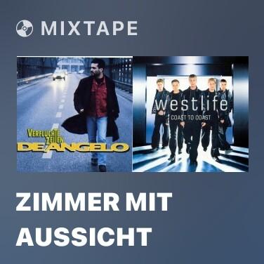 Mixtape Zimmer mit Aussicht - Various Artists
