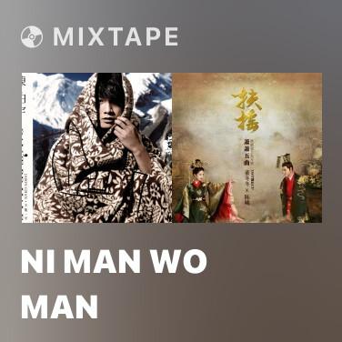 Mixtape Ni Man Wo Man - Various Artists
