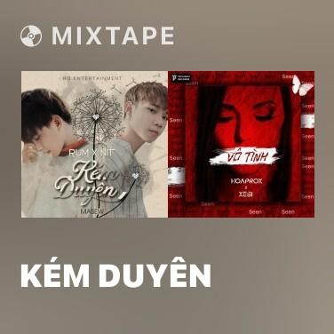 Mixtape Kém Duyên - Various Artists