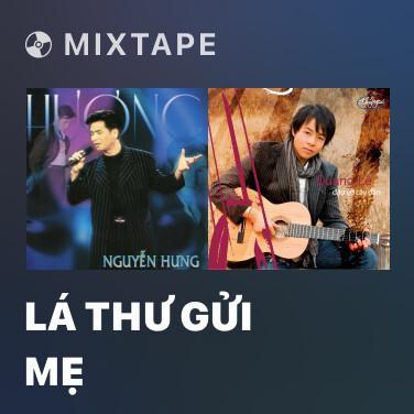 Mixtape Lá Thư Gửi Mẹ - Various Artists