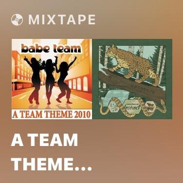 Mixtape A Team Theme (Picco vs. Jens O Jumper Remix) - Various Artists