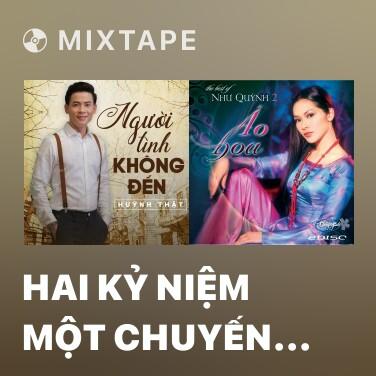 Mixtape Hai Kỷ Niệm Một Chuyến Đi - Various Artists