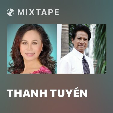 Mixtape Thanh Tuyền - Various Artists