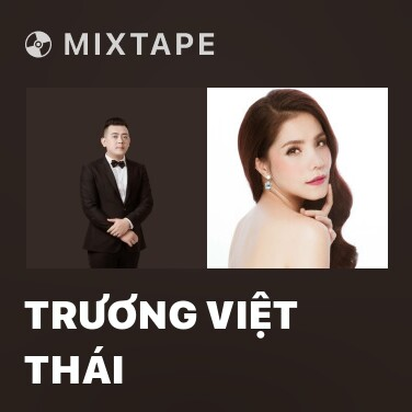 Mixtape Trương Việt Thái - Various Artists