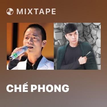 Mixtape Chế Phong