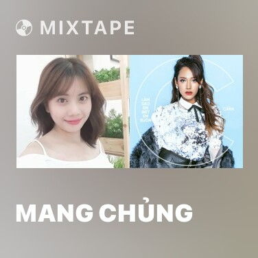 Mixtape Mang Chủng - Various Artists