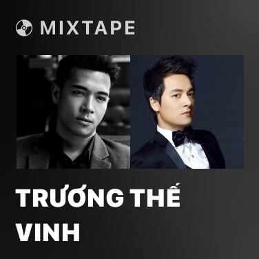 Mixtape Trương Thế Vinh - Various Artists