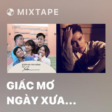 Mixtape Giấc Mơ Ngày Xưa (Cổng Mặt Trời OST) - Various Artists