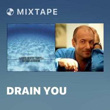 Mixtape Drain You - Various Artists