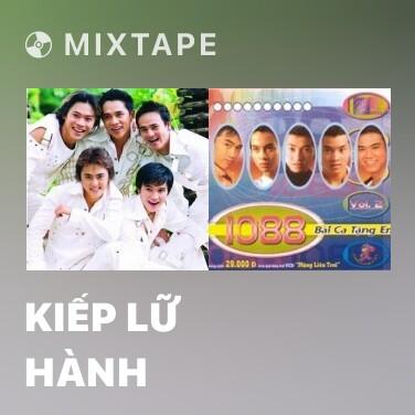 Mixtape Kiếp Lữ Hành - Various Artists