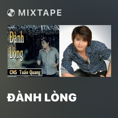 Mixtape Đành Lòng - Various Artists
