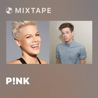 Mixtape P!nk