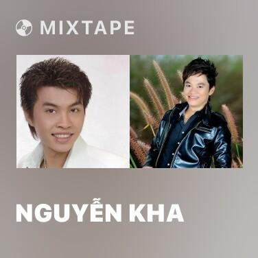 Mixtape Nguyễn Kha - Various Artists