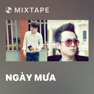Mixtape Ngày Mưa - Various Artists