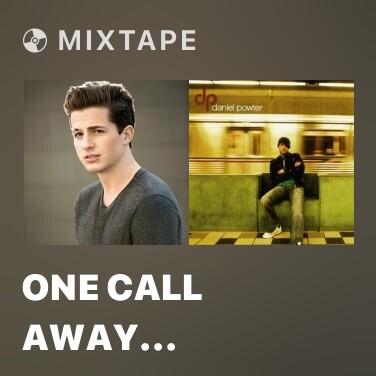 Mixtape One Call Away (Remix) - Various Artists