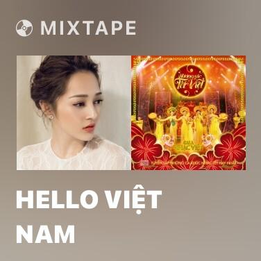 Mixtape Hello Việt Nam - Various Artists