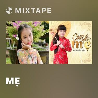 Mixtape Mẹ -