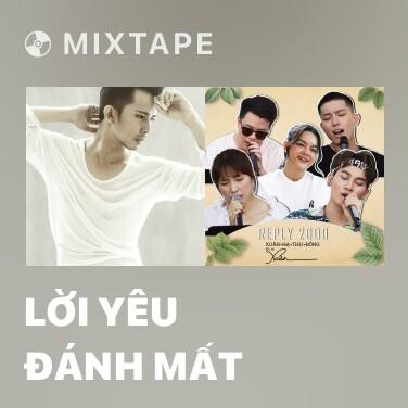 Mixtape Lời Yêu Đánh Mất - Various Artists