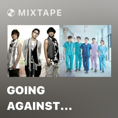 Mixtape Going Against Fate - Various Artists
