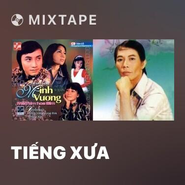 Mixtape Tiếng Xưa - Various Artists