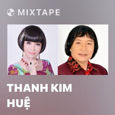 Mixtape Thanh Kim Huệ - Various Artists