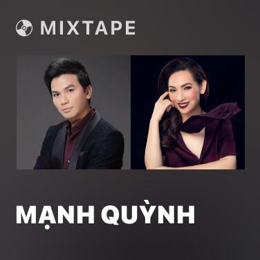 Mixtape Mạnh Quỳnh - Various Artists