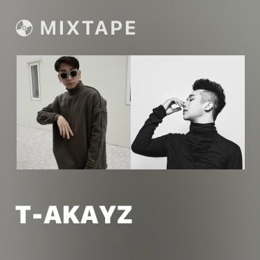 Mixtape T-Akayz - Various Artists