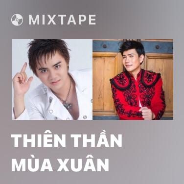 Mixtape Thiên Thần Mùa Xuân - Various Artists