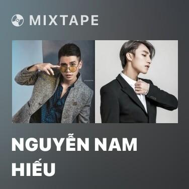 Mixtape Nguyễn Nam Hiếu