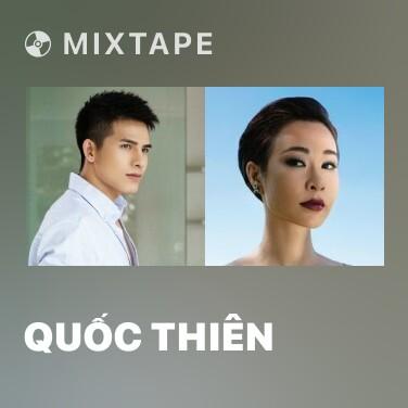 Mixtape Quốc Thiên - Various Artists