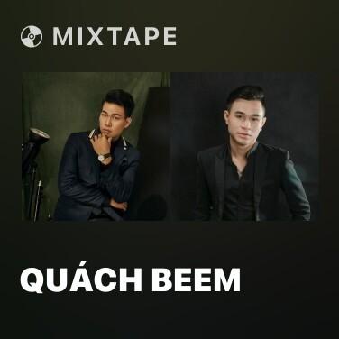 Mixtape Quách Beem - Various Artists