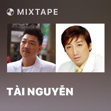 Mixtape Tài Nguyễn - Various Artists