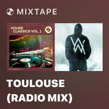 Mixtape Toulouse (Radio Mix) - Various Artists