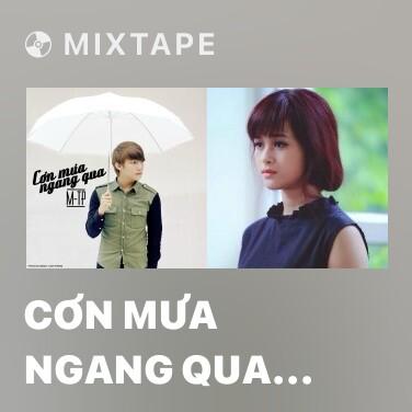 Mixtape Cơn Mưa Ngang Qua (Part 3) - Various Artists