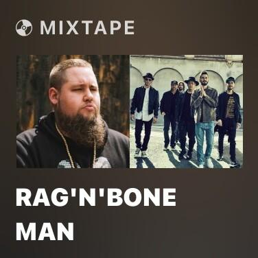 Mixtape Rag'N'Bone Man - Various Artists