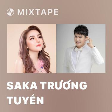 Mixtape Saka Trương Tuyền