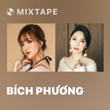 Mixtape Bích Phương - Various Artists